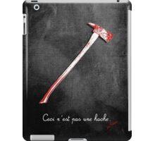 Ceci n'est pas une hache by Jack Torrance iPad Case/Skin