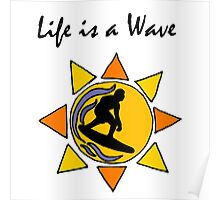 Cool Fun Life is a Wave Surfing Art Poster