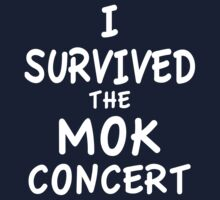 I SURVIVED THE MOK CONCERT Kids Tee