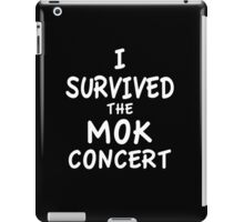 I SURVIVED THE MOK CONCERT iPad Case/Skin