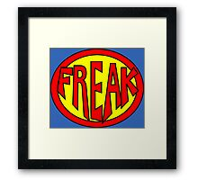 Hero, Heroine, Superhero, Super Freak Framed Print