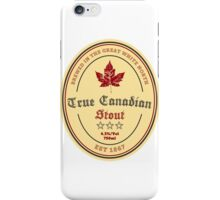 True Canadian Stout Beer Label iPhone Case/Skin