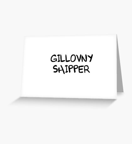GILLOVNY SHIPPER Greeting Card
