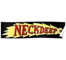 Neck Deep Poster