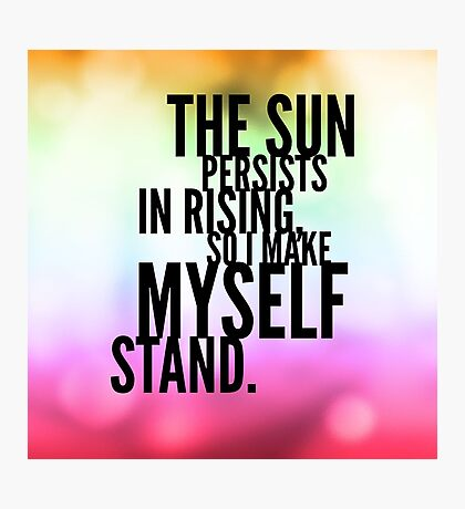 The Sun Persists Photographic Print