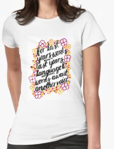 T.S. Eliot Quotes Womens Fitted T-Shirt