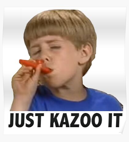 Just Kazoo It Poster