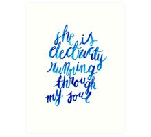 Electricity Running Through My Soul Art Print