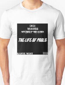 Many titles of kanye T-Shirt