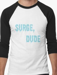 Jake and Amir - Surge, Dude Men's Baseball ¾ T-Shirt