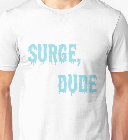Jake and Amir - Surge, Dude Unisex T-Shirt