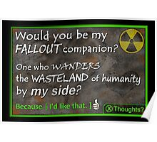 Would You be My Fallout Companion - Gamer Valentine & Geek Romance Poster