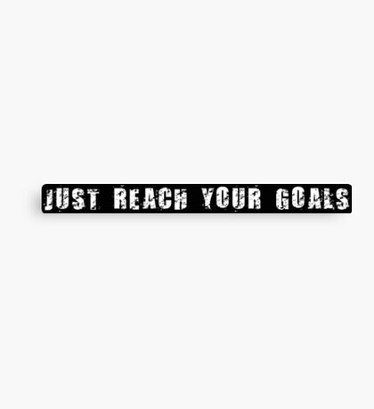 Just reach your goals (2) Canvas Print