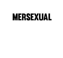 Mersexual by heavyhebi