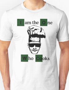 The one who cooks T-Shirt