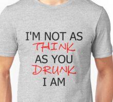 P!ATD/Music - I'm Not As Think As You Drunk I Am Unisex T-Shirt