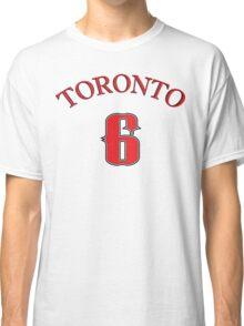 Toronto the 6 Classic T-Shirt