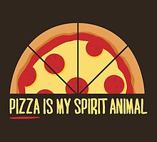 Pizza is My Spirit Animal by fishbiscuit
