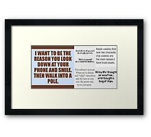 Funny Sayings Framed Print