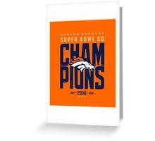 Broncos Super Bowl Champions ONGE Greeting Card