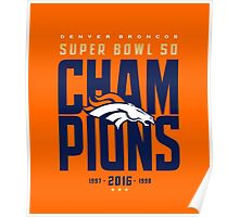 Broncos Super Bowl Champions ONGE Poster