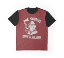The Saurus thesaurus Knows All The WordsThe Saurus thesaurus Knows All The Words funny nerd geek geeky Graphic T-Shirt