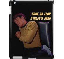 Have no fear, O'Riley's here. iPad Case/Skin