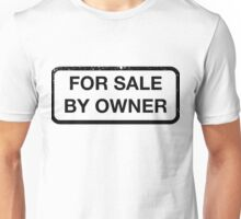 For Sale By Owner Unisex T-Shirt