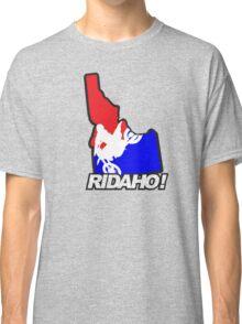 RIDAHO! Classic T-Shirt
