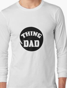 Thing DAD funny nerd geek geeky T-Shirt
