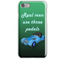 Real Men Driving Quote iPhone Case/Skin