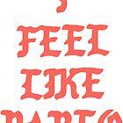 Kanye West - I Feel Like Pablo by Matt Patterson
