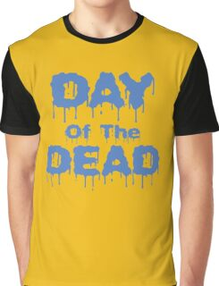 DAY Of The DEAD funny nerd geek geeky Graphic T-Shirt