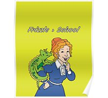 Frizzle > School Green Poster
