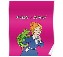 Frizzle > School Pink Poster