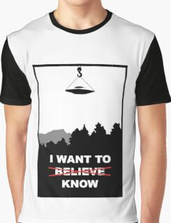 I Want To Know Graphic T-Shirt