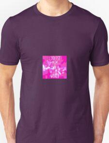 Coolest mom Unisex T-Shirt