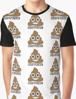 shit happens Graphic T-Shirt