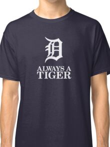 Always Be Detroit Tigers Classic T-Shirt