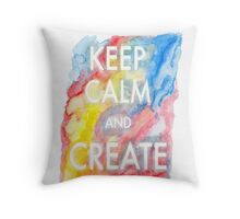 Watercolor Keep Calm and Create  Throw Pillow