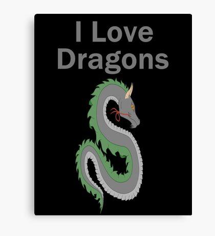 I Love Dragons - Dragon Design - (Designs4You) - Chinese Dragon Canvas Print