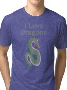 I Love Dragons - Dragon Design - (Designs4You) - Chinese Dragon Tri-blend T-Shirt