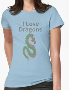 I Love Dragons - Dragon Design - (Designs4You) - Chinese Dragon Womens Fitted T-Shirt
