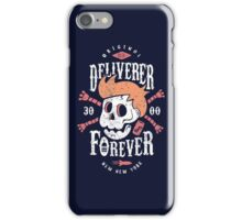 Deliverer Forever iPhone Case/Skin