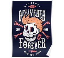 Deliverer Forever Poster