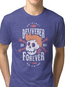Deliverer Forever Tri-blend T-Shirt
