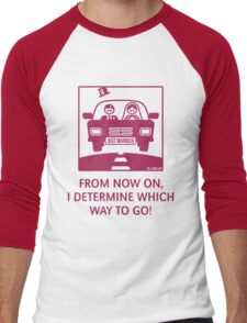 Just Married – From Now On, I Determine Which Way To Go! Men's Baseball ¾ T-Shirt