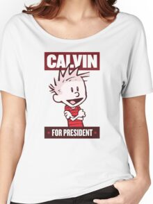 Calvin For President Women's Relaxed Fit T-Shirt