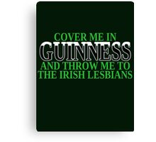 Funny Irish beer and lesbians Canvas Print
