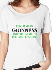 Funny Irish beer and lesbians Women's Relaxed Fit T-Shirt